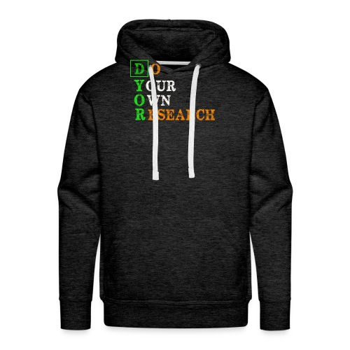 Do Your Own Research - DYOR - Cryptocurrency - Men's Premium Hoodie