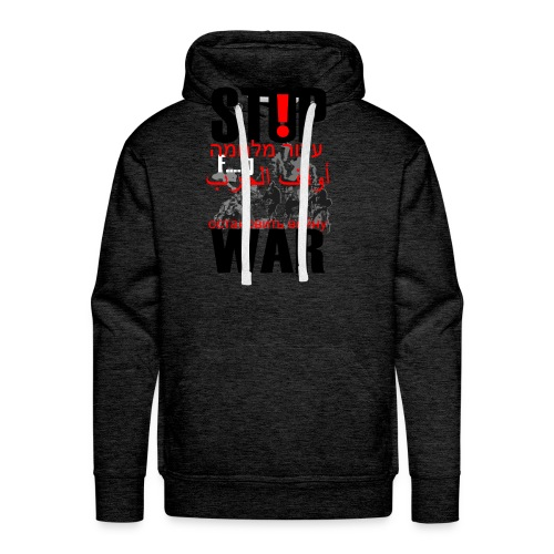 Stopwar - dont fight any more - Men's Premium Hoodie