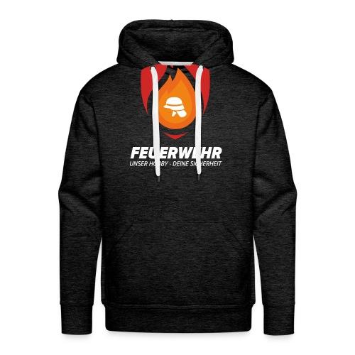 Feuerwehr- Unser Hobby - Deine Sicherheit - Männer Premium Hoodie