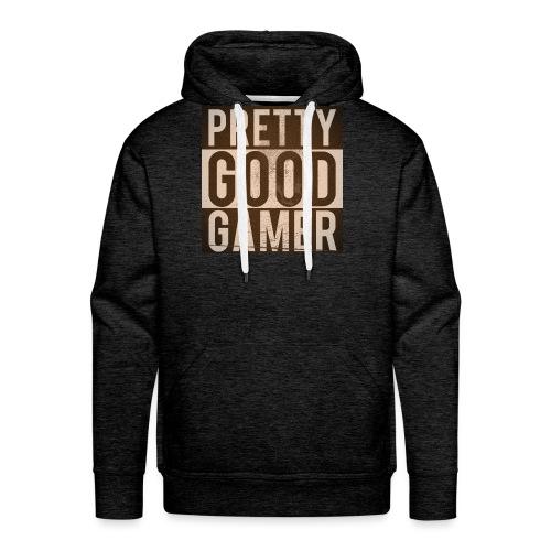 PRETTY GOOD GAMER. - Men's Premium Hoodie