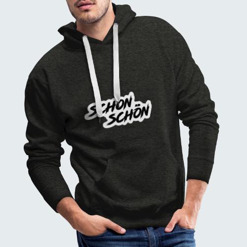 Schon Schön - Männer Premium Hoodie