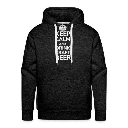 Keep calm and drink craft beer - Männer Premium Hoodie