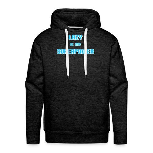 LAZY SUPERPOWER - Men's Premium Hoodie