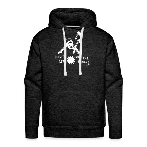 Don't let Corona kill the Bands! - Männer Premium Hoodie