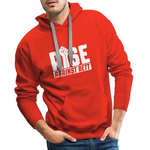 Rise against Rett - Men's Premium Hoodie