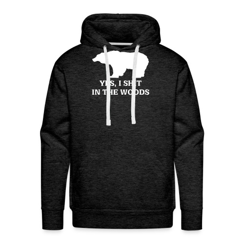bear shit in the woods - Men's Premium Hoodie