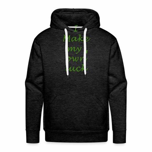 i make my luck swag design green white - Sweat-shirt à capuche Premium pour hommes