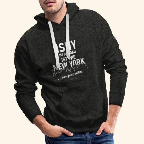Isny im Allgäu ✨ist wie New York 🌁🗽 - Männer Premium Hoodie