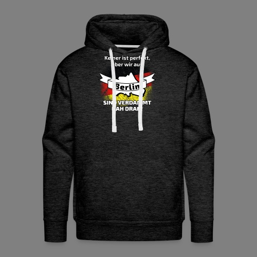 Perfekt Berlin - Männer Premium Hoodie