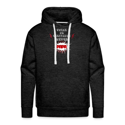 t-shirt fete des pères voici véritable super papa - Sweat-shirt à capuche Premium pour hommes