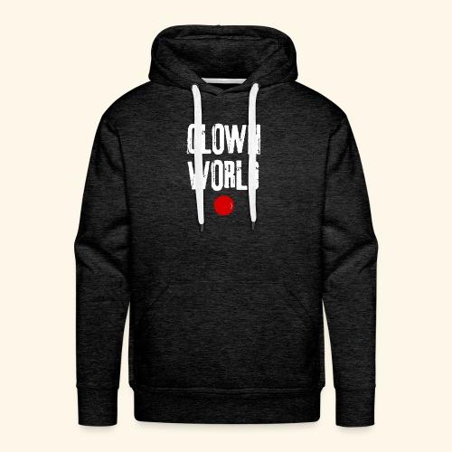 Clown world - Sweat-shirt à capuche Premium pour hommes