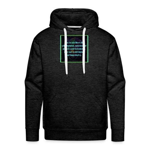 Sprüche Shirt - Männer Premium Hoodie