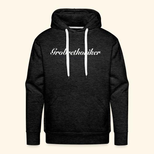 Grobrethoriker - Männer Premium Hoodie