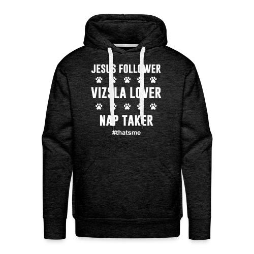 Jesus follower vizsla lover nap taker - Men's Premium Hoodie