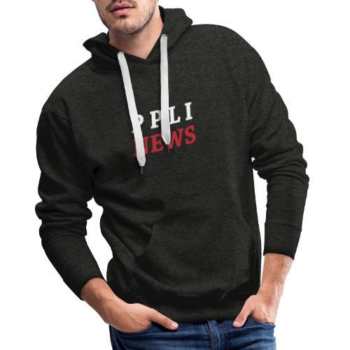 PPLI NEWS - Sudadera con capucha premium para hombre