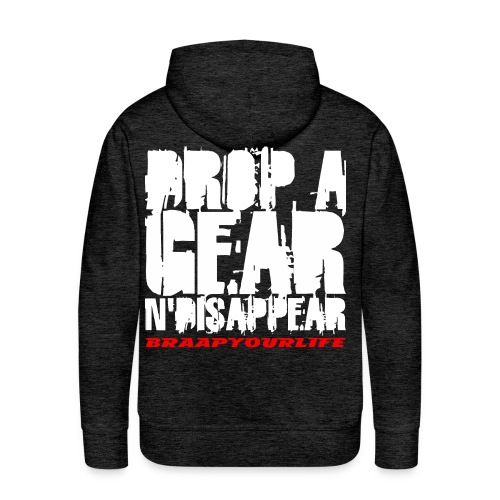 BRAAPYOURLIFE DROPAGEAR - Männer Premium Hoodie
