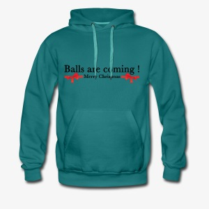 Balls are coming - Sweat-shirt à capuche Premium pour hommes