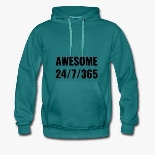 AWESOME 24/7/365 - Men's Premium Hoodie