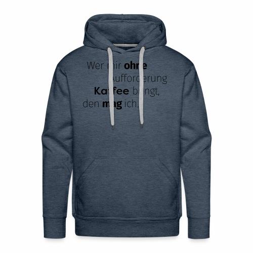 ROTKÄFFCHEN - Slogan - Männer Premium Hoodie
