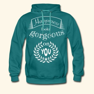 Happiness looks gorgeous on you - Männer Premium Hoodie