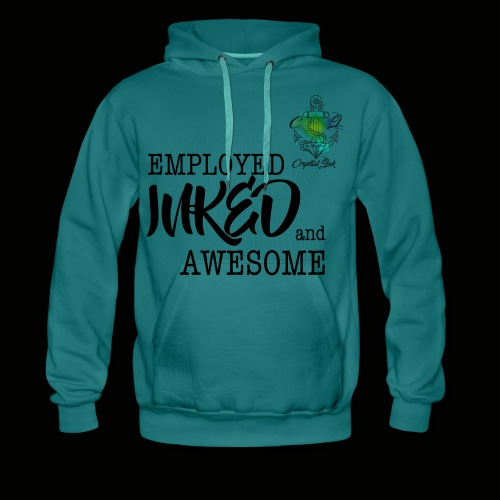 Employed inked and awesome - Männer Premium Hoodie