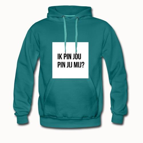 Ik Pin Jou. Pin Jij Mij? Wit - Mannen Premium hoodie