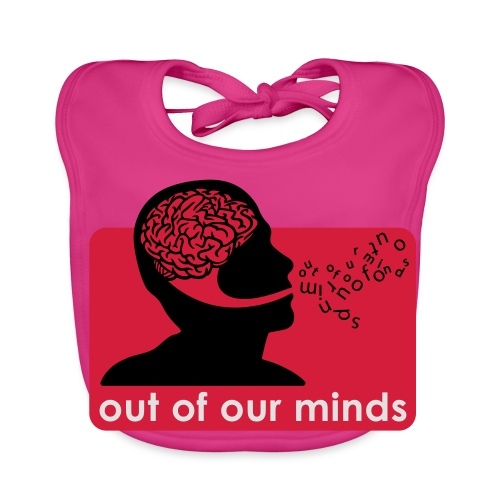 Out of Our Minds - Baby Organic Bib
