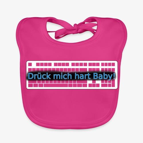 Drück mich hart Baby! [Premium] - Baby Bio-Lätzchen