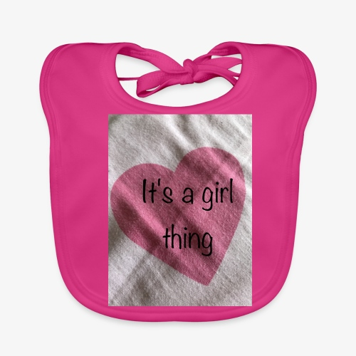 It's a girl thing! - Baby Organic Bib