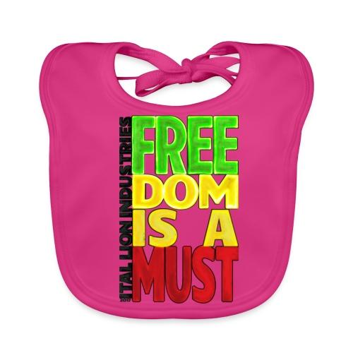 Freedom is a must - Baby Organic Bib