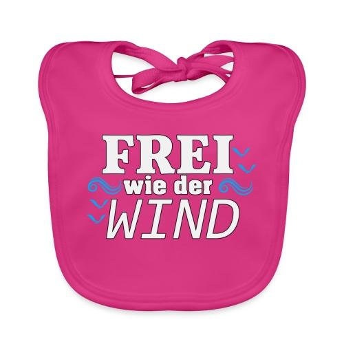 Frei Wie Der Wind - stehe zu Deiner Freiheit - Baby Bio-Lätzchen