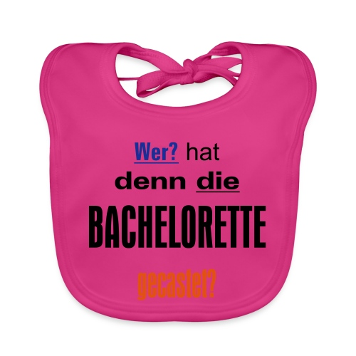 Bachelorette Casting - Baby Bio-Lätzchen
