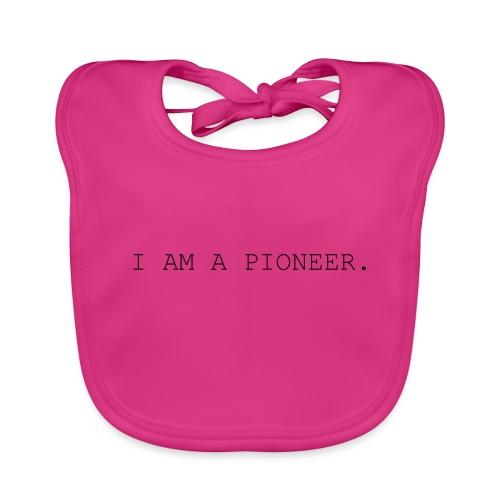 You're a pioneer - Black Text - Baby Organic Bib