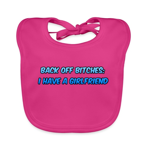 Back off Bitches - Organic Baby Bibs