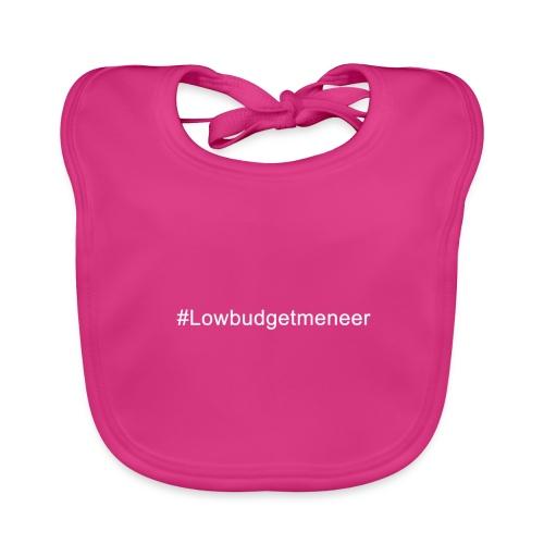 #LowBudgetMeneer Shirt! - Baby Organic Bib