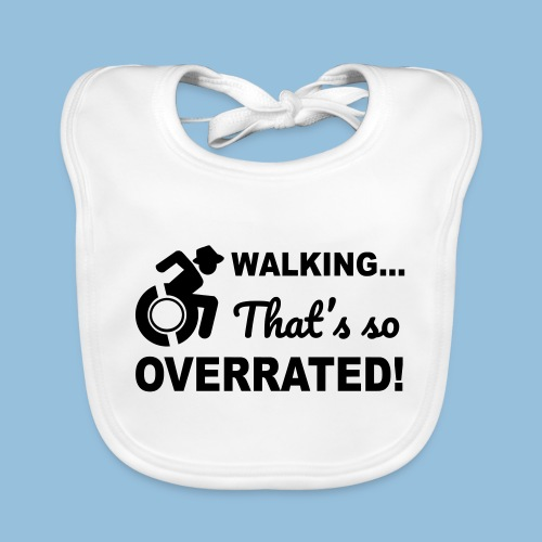 Walking is so overrated 004 - Bio-slabbetje voor baby's