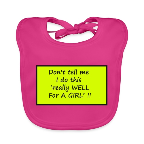 Do not tell me I really like this for a girl - Organic Baby Bibs
