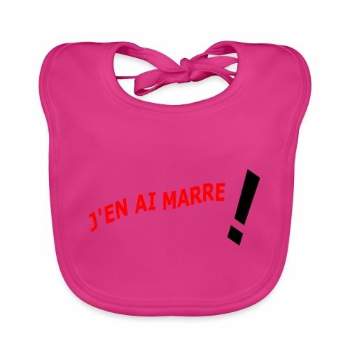 J'EN AI MARRE ! - Baby Organic Bib