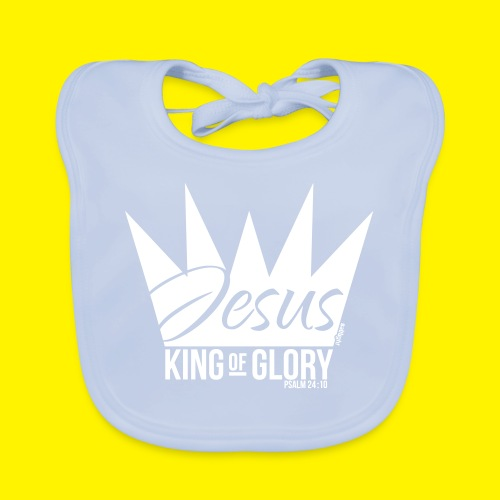 JESUS KING OF GLORY // Psalm 24:10 (WHITE) - Organic Baby Bibs