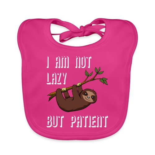 SLOOTH: I AM NOT LAZY BUT PATIENT - Baby Bio-Lätzchen