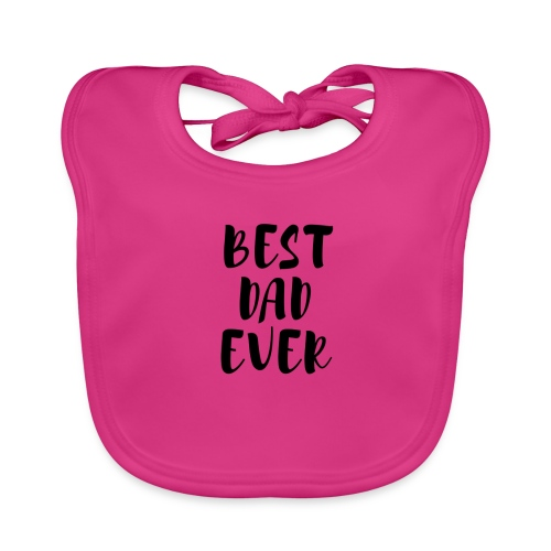 Best Dad Ever - Bavaglino ecologico per neonato