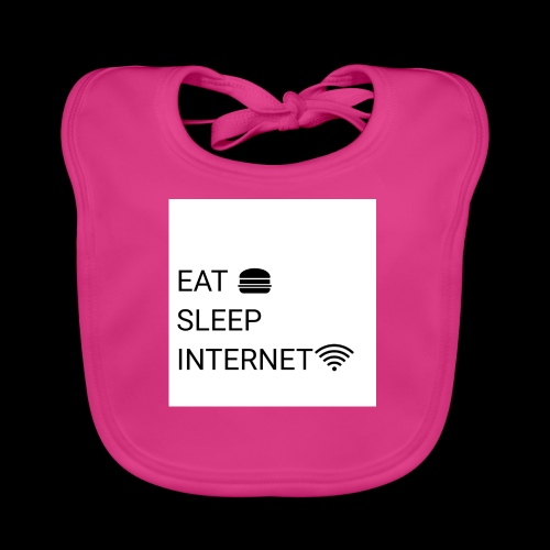 EAT SLEEP INTERNET - Baby Organic Bib