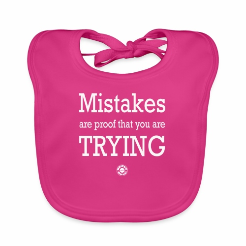 MISTAKES are not a WRONG WAY - Bavaglino ecologico per neonato