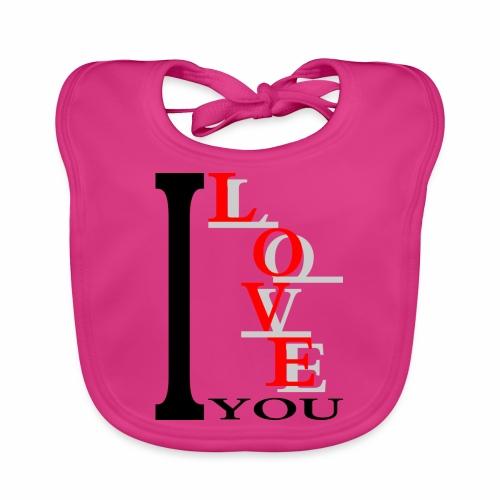 I love you - Baby Organic Bib