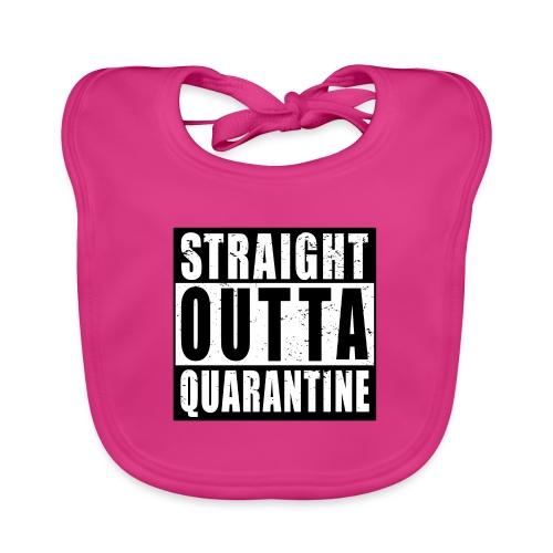 Straight outta Quarantine Frisch aus d. Quarantäne - Baby Bio-Lätzchen