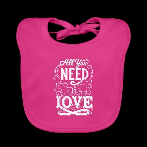 All You Need Is Love - Baby Bio-Lätzchen