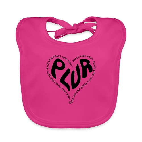 PLUR Peace Love Unity & Respect ravers mantra in a - Baby Organic Bib