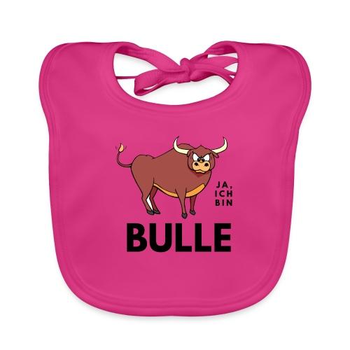 Ja, ich bin Bulle - Baby Bio-Lätzchen