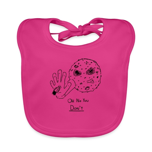 Oh No You Dont - Organic Baby Bibs
