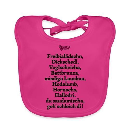 Bayrische Schimpfwörter Nr.2 - Baby Bio-Lätzchen